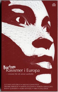 bokomslag Bortom Rasismer i Europa : visioner för ett annat samhälle