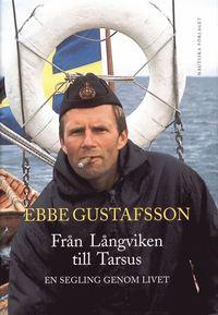 bokomslag Från Långviken till Tarsus : en segling genom livet