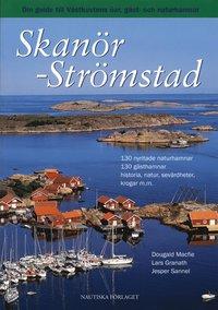 bokomslag Skanör - Strömstad : din guide till Västkustens öar, gäst- och naturhamnar