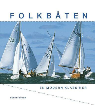 bokomslag Folkbåten : En modern klassiker