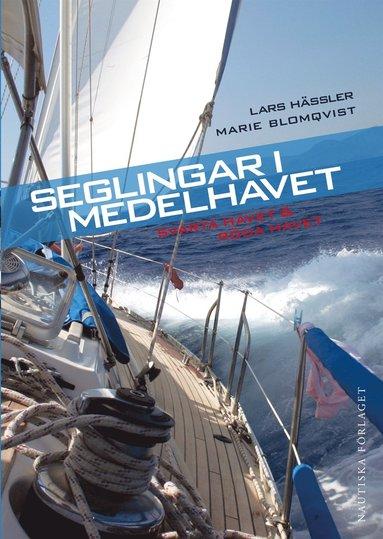 bokomslag Seglingar i Medelhavet, Svarta havet & Röda havet