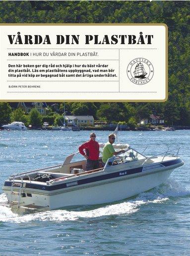 bokomslag Vårda din plastbåt : renovering och underhåll
