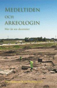 bokomslag Medeltiden och arkeologin