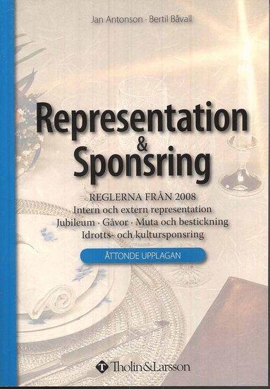 bokomslag Representation & Sponsring : reglerna från 2008