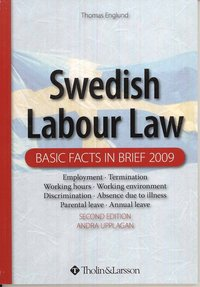 bokomslag Swedish labour law : basic facts in brief 2009
