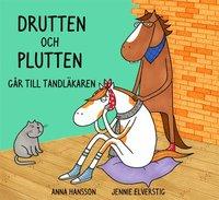 bokomslag Drutten och Plutten går till tandläkaren