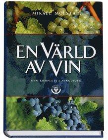 bokomslag En värld av vin Den kompletta vinguiden