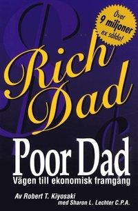 bokomslag Rich Dad, Poor Dad Vägen till ekonomisk framgång