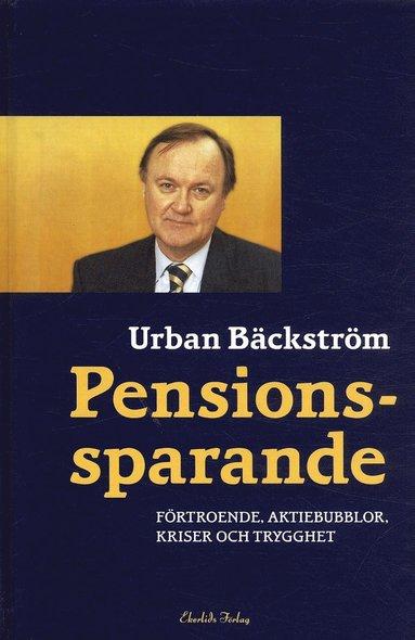bokomslag Pensionssparande : förtroende, aktiebubblor, kriser och trygghet