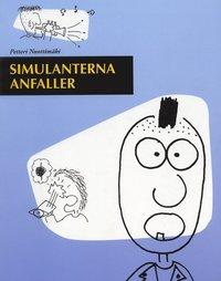 bokomslag Simulanterna anfaller