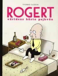 bokomslag Rogert : världens bästa pojkvän