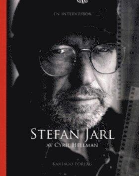 bokomslag Stefan Jarl : en intervjubok