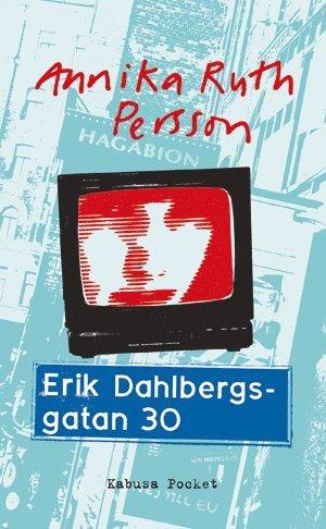 bokomslag Erik Dahlbergsgatan 30