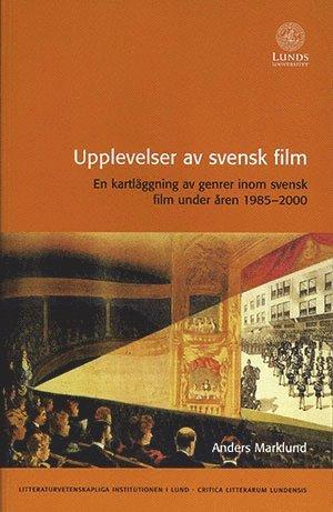 bokomslag Upplevelser av svensk film