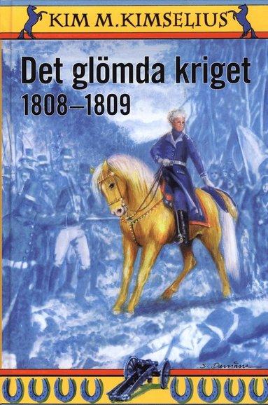 bokomslag Det glömda kriget 1808-1809