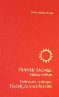 bokomslag Fransk-svensk teknisk ordbok