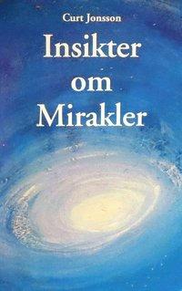 bokomslag Insikter om mirakler