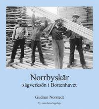 bokomslag Norrbyskär: sågverksön i Bottenhavet