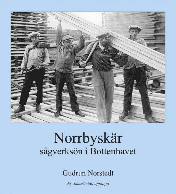 Norrbyskär: sågverksön i Bottenhavet 1