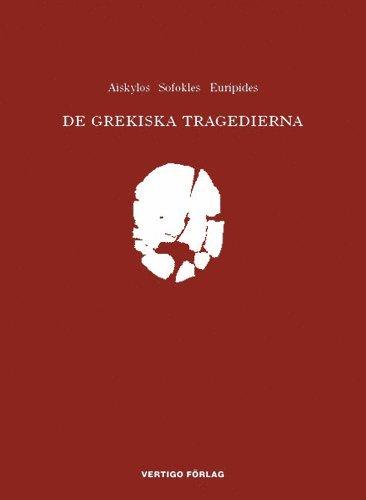 bokomslag De grekiska tragedierna