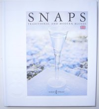 Snaps : traditional and modern blends