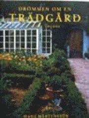 bokomslag Drömmen Om En Trädgård : Lilla Toscana