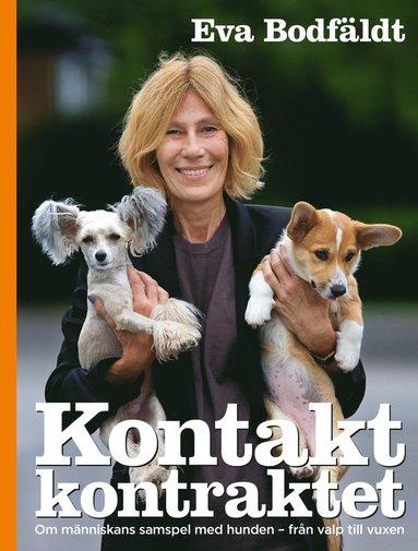 bokomslag Kontaktkontraktet En bok om människans samspel med hunden - från valp till vuxen
