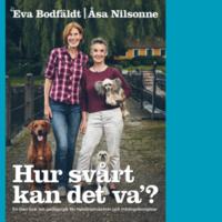 bokomslag Hur svårt kan det va´? : en liten bok om pedagogik för hundinstruktörer och träningskompisar