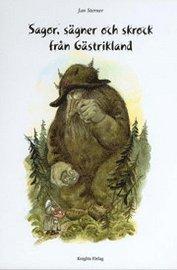 bokomslag Sagor, sägner och skrock från Gästrikland.