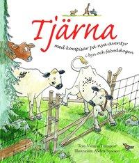 bokomslag Tjärna med kompisar på nya äventyr i byn och fäbodskogen