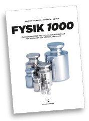 bokomslag Fysik 1000 : övningsuppgifter med fullständiga lösningar för gymnasiet och högskolans basår