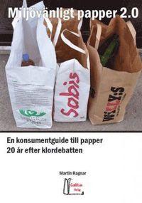 bokomslag Miljövänligt papper 2.0
