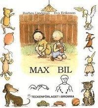 bokomslag Max Bil : barnbok med tecken för hörande barn