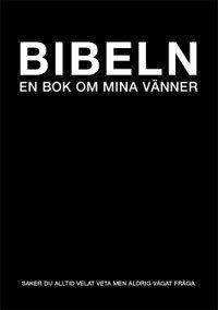 bokomslag Bibeln : en bok om dina vänner