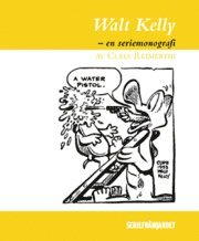 bokomslag Walt Kelly : en seriemonografi