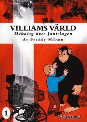 bokomslag Villiams värld : dekalog över Jantelagen. Vol. 1