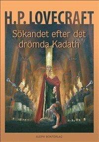 bokomslag Sökandet efter det drömda Kadath