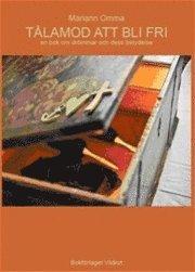 bokomslag Tålamod att bli fri : en bok om drömmen och dess betydelse