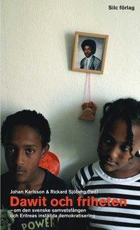 bokomslag Dawit och friheten : om den svenske samvetsfången och Eritreas inställda demokratisering