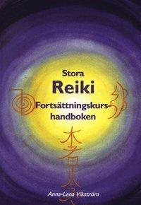 bokomslag Stra reiki : fortsättningskurshandboken