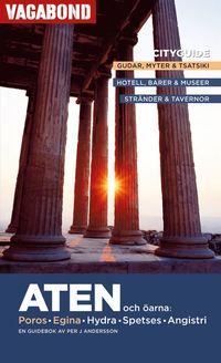 bokomslag Aten och öarna : Poros, Egina, Hydra, Spetses, Angistri : en guidebok