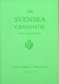 bokomslag Vår svenska grammatik