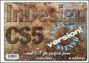 bokomslag Adobe InDesign CS5 med ABC för grafisk form/DVD (Win & Mac)