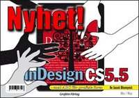 bokomslag Adobe InDesign CS5.5 med ABC för grafisk form/DVD (Win & Mac)