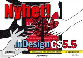bokomslag Adobe InDesign CS5.5 med ABC för grafisk form/DVD (Win & Mac)