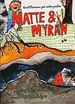 bokomslag Matta & Myran - grottfinnaren går under jorden