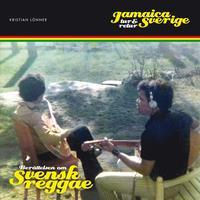 bokomslag Jamaica - Sverige tur och retur : berättelsen om svensk reggae