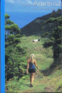 bokomslag Vandra på Azorerna : 30 fina vandringsturer på Azorerna