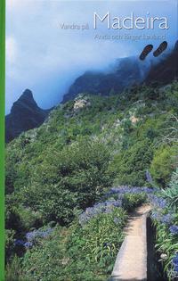 bokomslag Vandra på Madeira : 50 vandringsturer på Madeira
