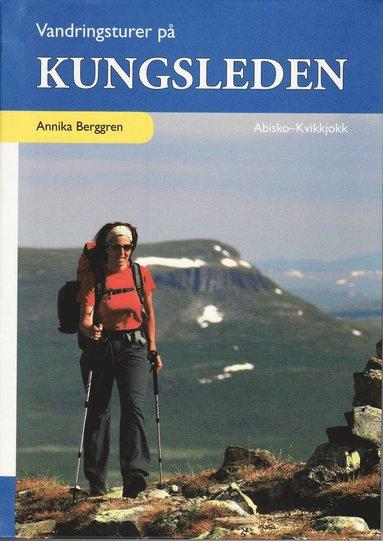 bokomslag Vandringsturer på Kungsleden : Abisko - Kvikkjokk